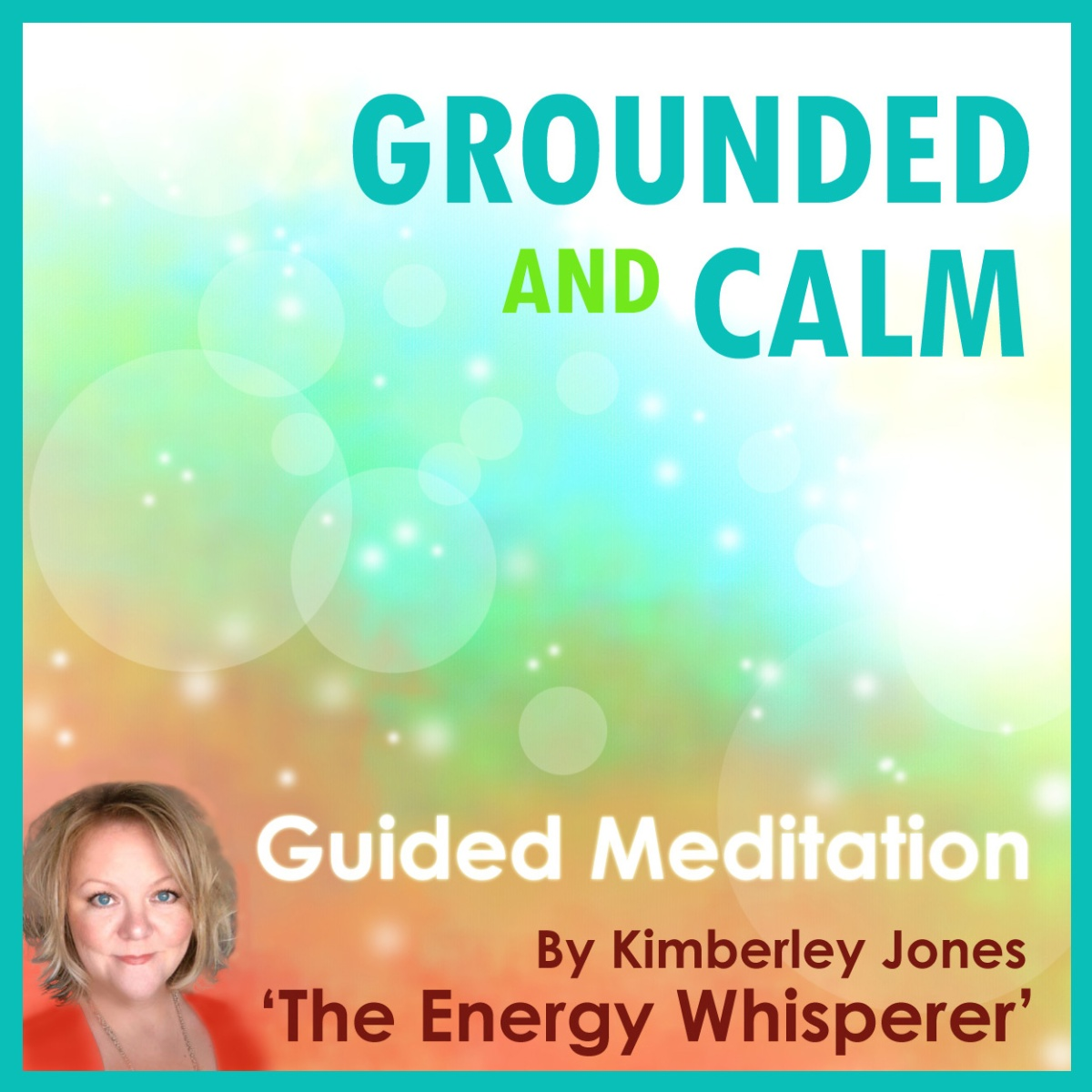 Grounded & Calm: A guided energy meditation